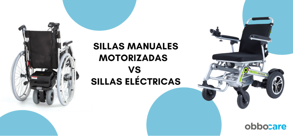 SILLAS MANUALES O SILLAS ELECTRICAS